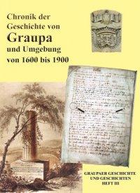 Heft 3 - Chronik der Geschichte von Graupa und Umgebung von 1600 bis 1900